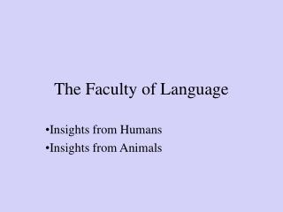 The Faculty of Language