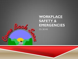 Workplace Safety & Emergencies