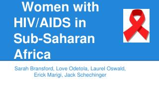 Women with HIV/AIDS in Sub-Saharan Africa