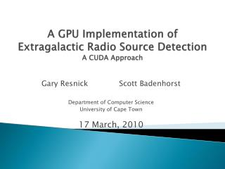 A GPU Implementation of Extragalactic Radio Source Detection A CUDA Approach