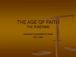 THE AGE OF FAITH THE PURITANS