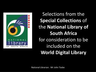 Selections from the  Special Collections  of the  National Library of  South Africa
