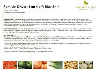 Fork Lift Driver (4 on 4 off ) Blue Shift Produce World Chatteris