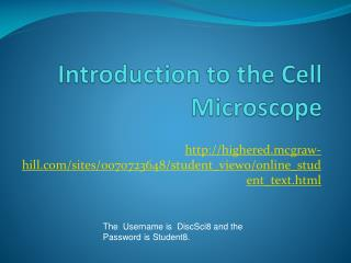 Introduction to the Cell  Microscope