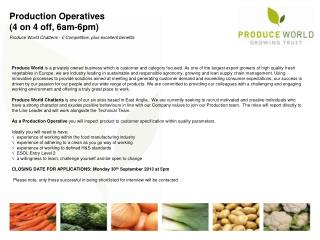 Production Operatives (4 on 4 off, 6am-6pm)