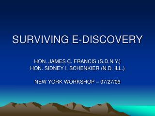 SURVIVING E-DISCOVERY