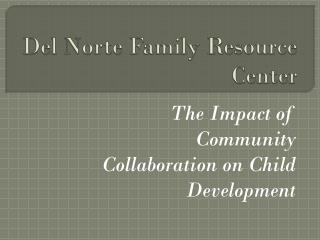 Del Norte Family Resource Center