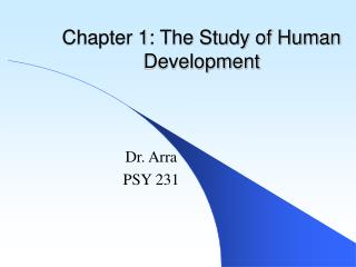 Chapter 1: The Study of Human Development