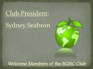 Welcome Members of the BGHC Club