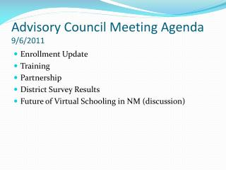 Advisory Council Meeting Agenda 9/6/2011