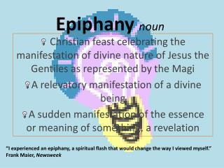 Epiphany noun