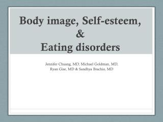 Body image, Self-esteem, & Eating disorders