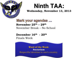 Ninth TAA:  Wednesday, November 13, 2013