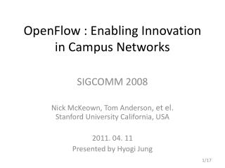 OpenFlow  : Enabling Innovation in Campus Networks
