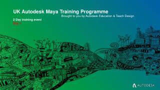 UK Autodesk Maya Training Programme