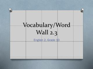 Vocabulary/Word Wall 2.3
