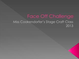 Face Off Challenge