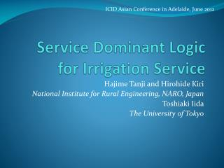 Service Dominant Logic for Irrigation Service