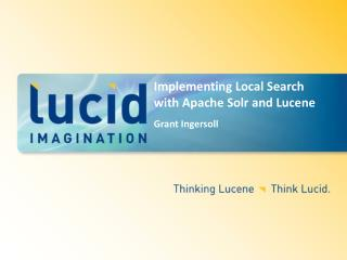 Implementing Local Search with Apache Solr and Lucene