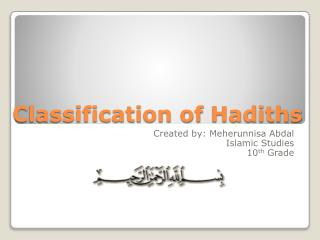 Classification of  Hadiths