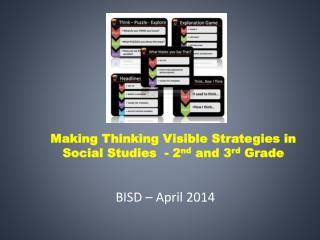 Making Thinking Visible Strategies in Social Studies  - 2 nd  and 3 rd  Grade