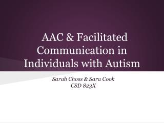 AAC & Facilitated Communication in Individuals with Autism