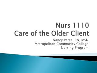 Nurs  1110  Care of the Older Client