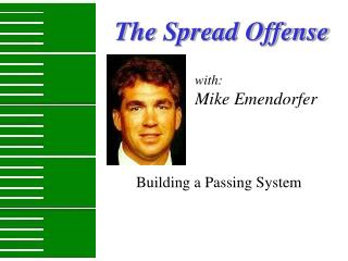 The Spread Offense