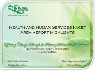 Health and Human Services Facet Area  R eport Highlights