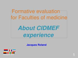 Formative  evaluation for  Faculties  of  medicine
