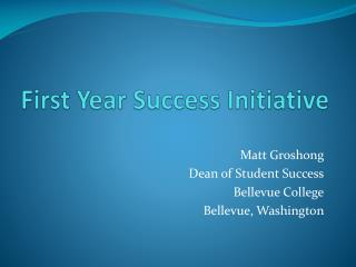First Year Success Initiative