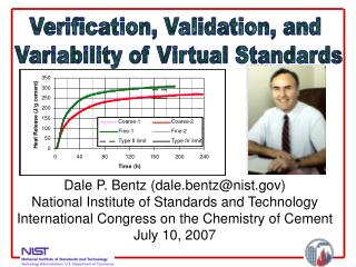 Dale P. Bentz (dale.bentz@nist) National Institute of Standards and Technology International Congress on the Chemistry o