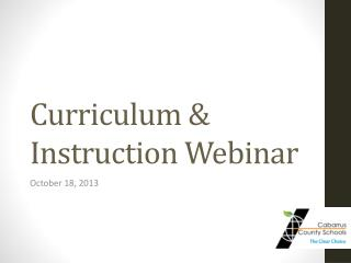 Curriculum & Instruction Webinar