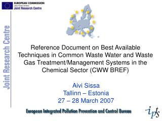 Reference Document on Best Available Techniques in Common Waste Water and Waste Gas Treatment/Management Systems in the