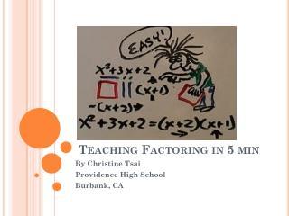 Teaching Factoring in 5 min