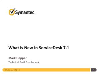 What is New in ServiceDesk 7.1