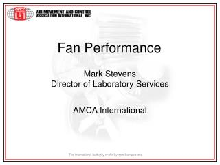 Fan Performance