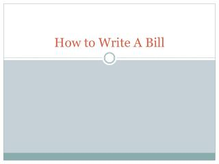 How to Write A Bill