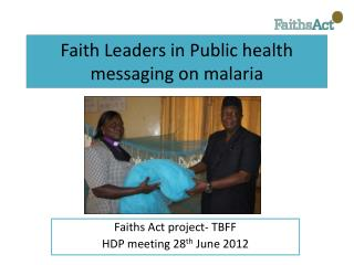 Faith Leaders in Public health messaging on malaria