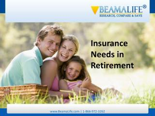 Insurance Needs in Retirement