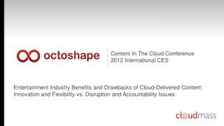 Content In The Cloud Conference 2012 International CES