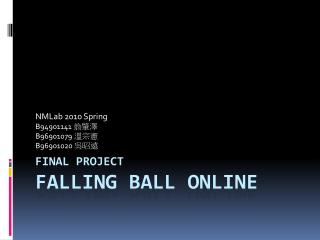 FINAL PROJECT FALLING BALL ONLINE