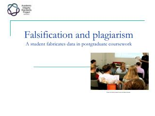 Falsification and plagiarism A student fabricates data in postgraduate coursework