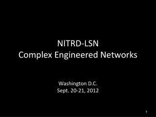NITRD-LSN  Complex Engineered Networks