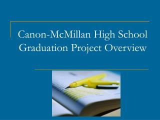 Canon-McMillan High School Graduation Project Overview