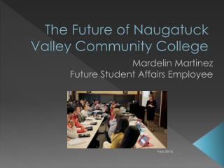 The Future of Naugatuck Valley Community College