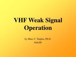 VHF Weak Signal Operation