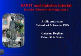 ROOT and statistics tutorial Exercise: Discover the Higgs, part 2