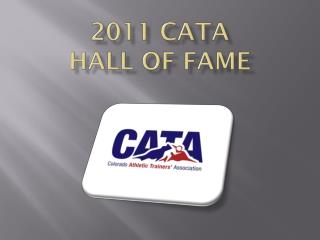 2011 CATA  Hall of Fame