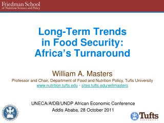 Long-Term Trends  in Food Security: Africa's  Turnaround